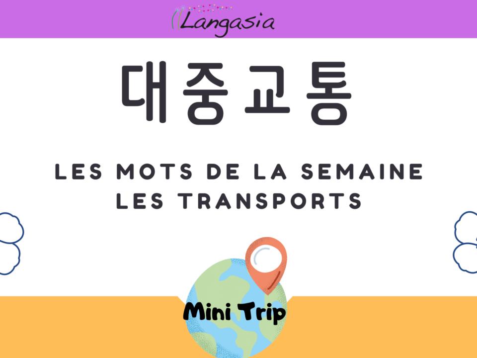 Apprenez 5 mots essentiels sur les transports en coréen